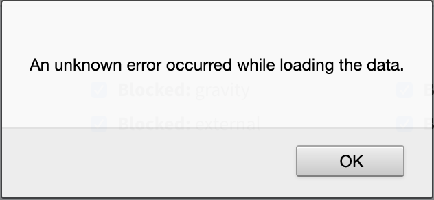 'An unknown error occurred while loading the data.' alert dialog